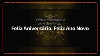Feliz Aniversário E Feliz Ano Novo, Para Você Que Nasceu Neste Dia Especial!