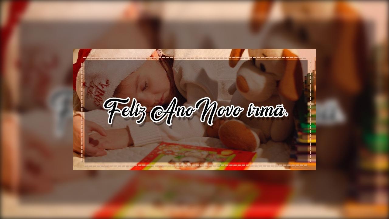 Feliz Ano Novo para irmã.