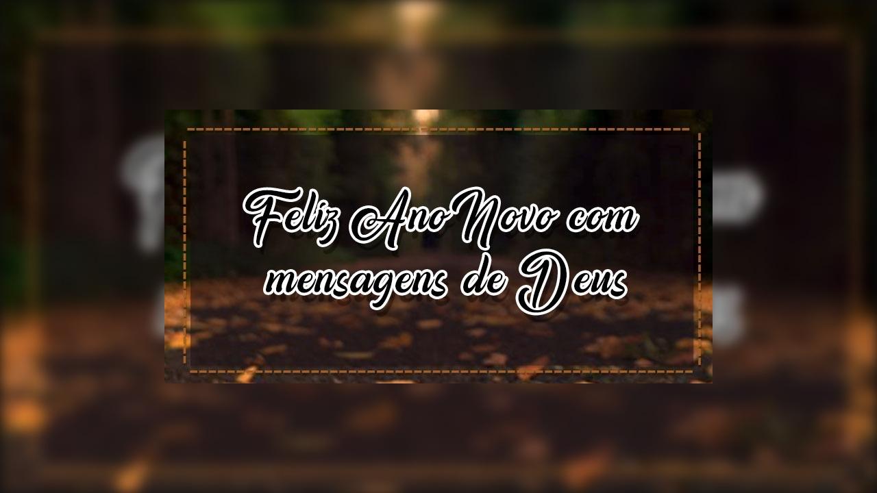 Frases de Feliz Ano Novo com mensagens de Deus