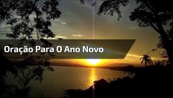 Lindo Vídeo Com Oração Para Abençoar O Ano Novo Que Está Chegando!