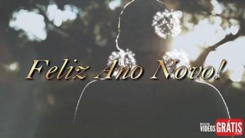Mensagem De Ano Novo Melhor! Compartilhe Este Lindo Vídeo De Feliz Ano Novo!