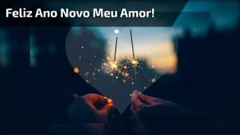 Mensagem De Ano Novo Para A Namorada - Feliz Ano Novo Meu Amor!