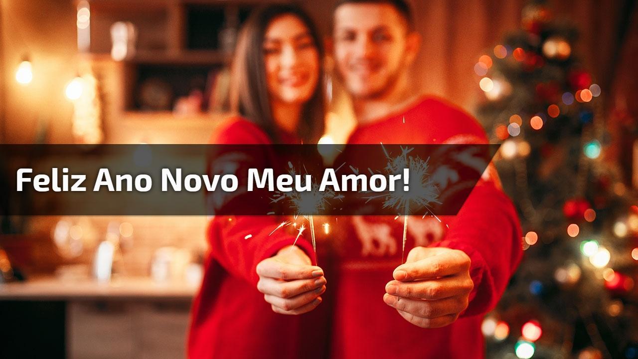 Feliz Ano Novo meu amor!