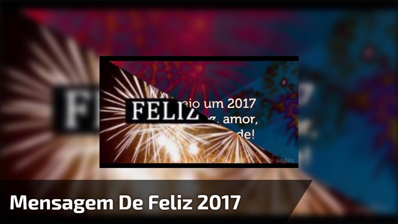 Mensagem de Feliz 2017