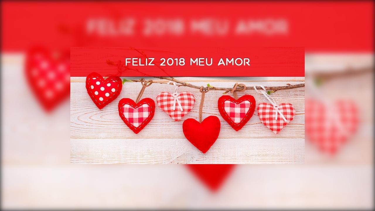 Mensagem de feliz 2018 para o amor de sua vida