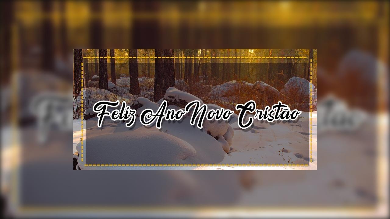 Mensagem de Feliz Ano Novo cristão.