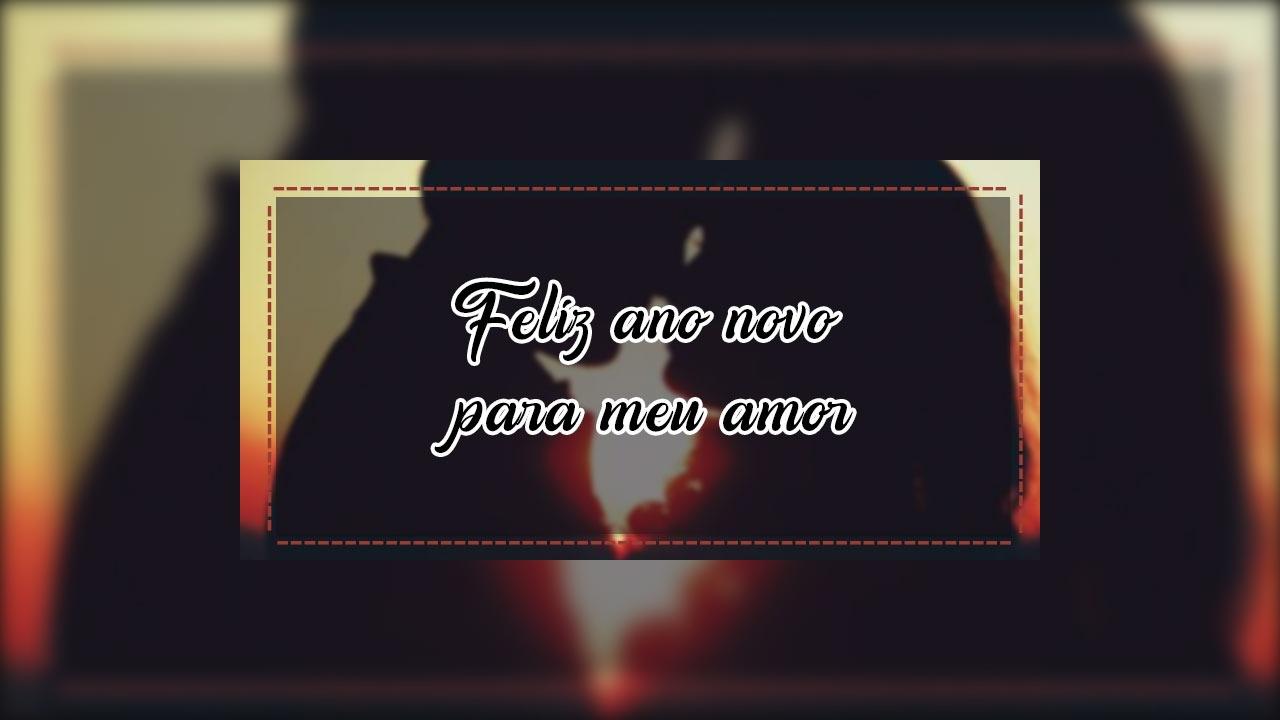 Mensagem de feliz ano novo meu amor, deseje para o seu amor um feliz ano novo.
