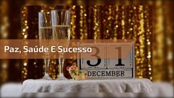 Mensagem De Feliz Ano Novo Para Os Amigos! Saúde, Paz E Sucesso!