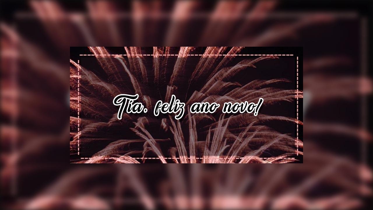 Mensagem de Feliz ano novo para tia