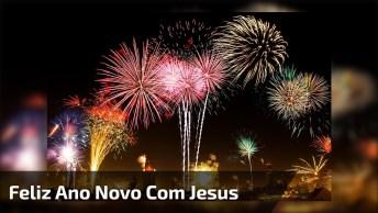 Mensagens De Feliz Ano Novo Com Jesus, Que Ele Nos Guie Em 2017!