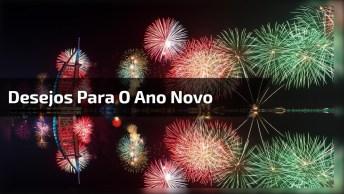 Para O Ano Que Se Inicia Deseje A Todos Que Você Ama Um Feliz Ano Novo!