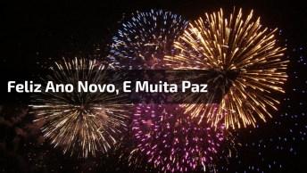Vídeo Com Mensagem De Ano Novo Para Enviar A Todos Amigos E Amigas!