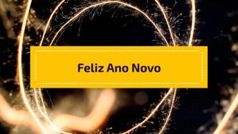 Vídeo Com Mensagens E Fogos De Artifícios Para Desejar Feliz Ano Novo!