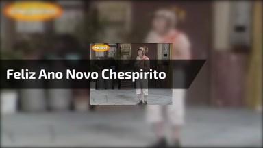 Video De Feliz Ano Novo Chespirito, Para Relembrar E Se Emocionar!