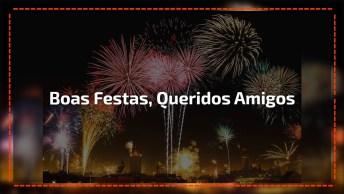 Vídeo Para Desejar Feliz Ano Novo Meu Querido Amigo! Tenha Um Feliz 2017!