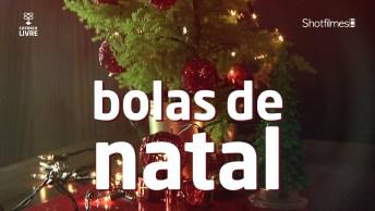 Aprenda A Fazer Bolas De Natal, De Forma Simples E Sem Gastar Quase Nada!