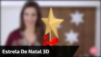 Aprenda A Fazer Uma Estrela De Natal 3D, Para Decorar Seu Natal!