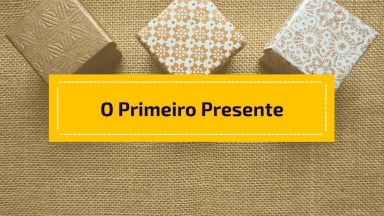 Bela Mensagem De Natal, 'O Primeiro Presente', Para Você Refletir!