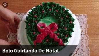 Bolo Guirlanda De Natal, Sua Noite Ainda Mais Especial, Confira!