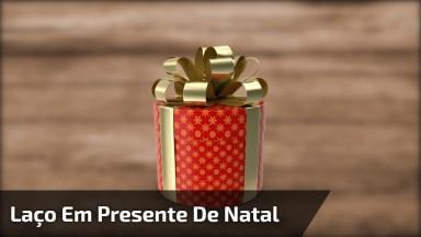 Como Dar Laços Nos Presentes De Natal, Várias Formas Para Você Aprender!