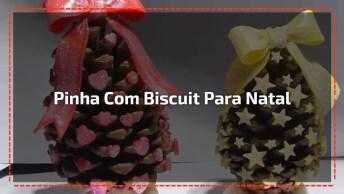 Dicas De Como Enfeitar Pinha Natural Com Biscuit E Deixar Lindo O Seu Natal!