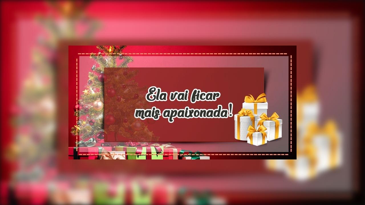 Dicas de presentes de Natal para a Namorada - Ela vai ficar mais apaixonada!