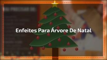 Enfeites Diferentes Para Árvore De Natal, Inove O Natal 2016!