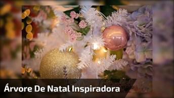 Esta Precisando De Inspiração? Árvore De Natal Para Inspirar Você!