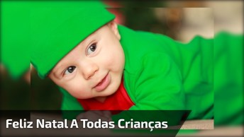 Feliz Natal Com Mensagem Para Criança, Deus Abençoe Todas Crianças Do Mundo!