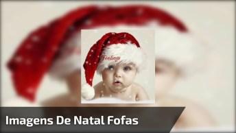 Imagens De Natal Fofas Com Lindos Bebês, Para Compartilhar No Face!