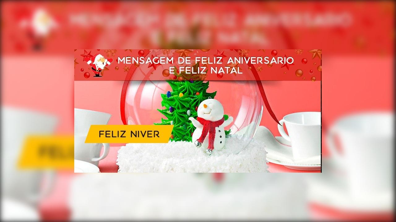Mensagem de Feliz Aniversário e Feliz Natal