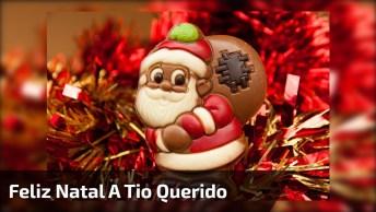 Mensagem De Feliz Natal A Tio Querido, Deus Abençoe Sua Família!
