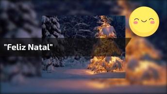 Mensagem De Feliz Natal Ao Som Da Música 'Feliz Natal' Na Voz De Ivan Lins!