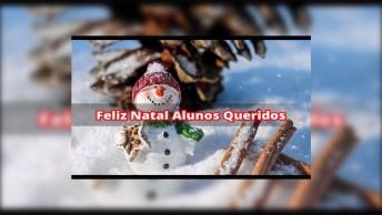Mensagem De Feliz Natal Para Alunos, Que Deus Abençoe Cada Um De Vocês!