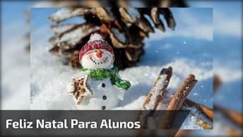 Mensagem De Feliz Natal Para Alunos Queridos, Compartilhe No Facebook!