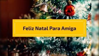 Mensagem De Feliz Natal Para Amiga, Irmãs Separadas No Nascimento!