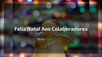 Mensagem De Feliz Natal Para Colaboradores, É Hora De Agradecer!