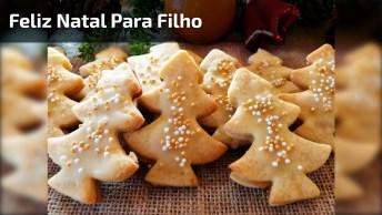 Mensagem De Feliz Natal Para Filho, Compartilhe Pelo Facebook!