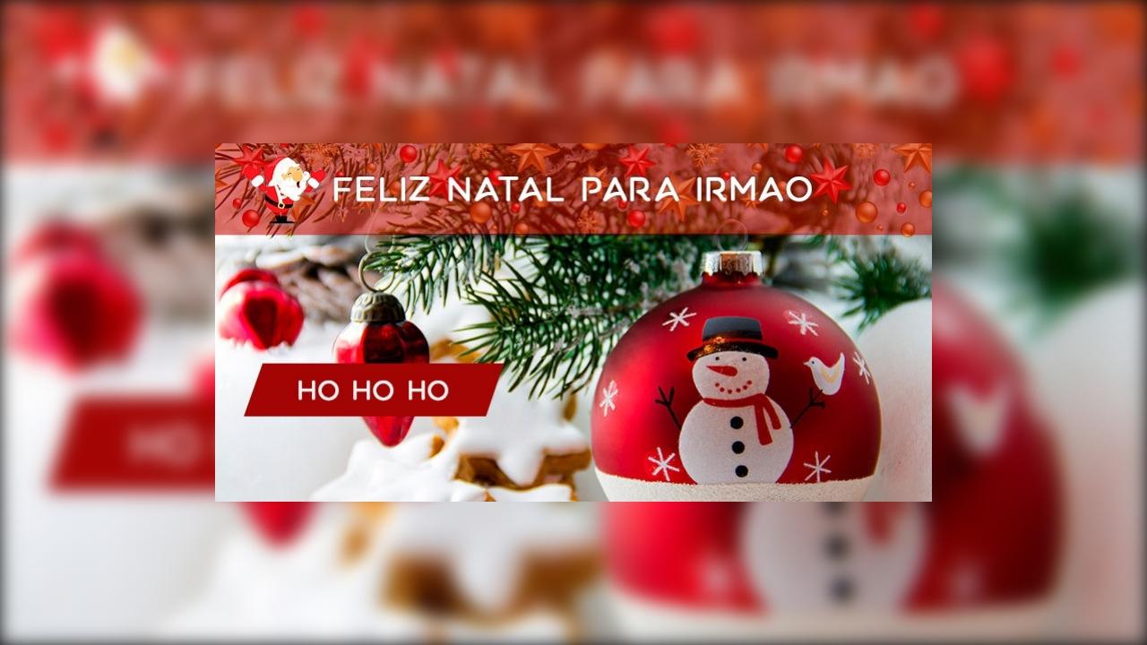 Mensagem de Feliz Natal para irmão