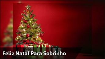 Mensagem De Feliz Natal Para Sobrinho, Aquele Que É Como Um Filho!