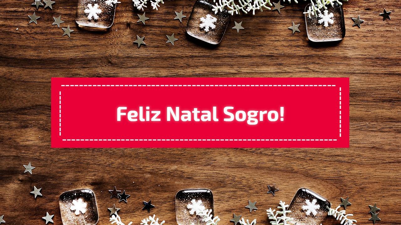 Feliz Natal sogro!