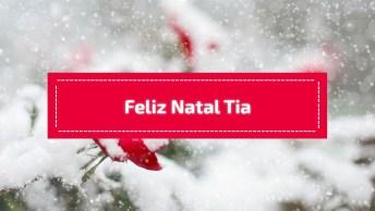 Mensagem De Feliz Natal Para Tia, Aquela Segunda Mãe Disfarçada De Amiga!