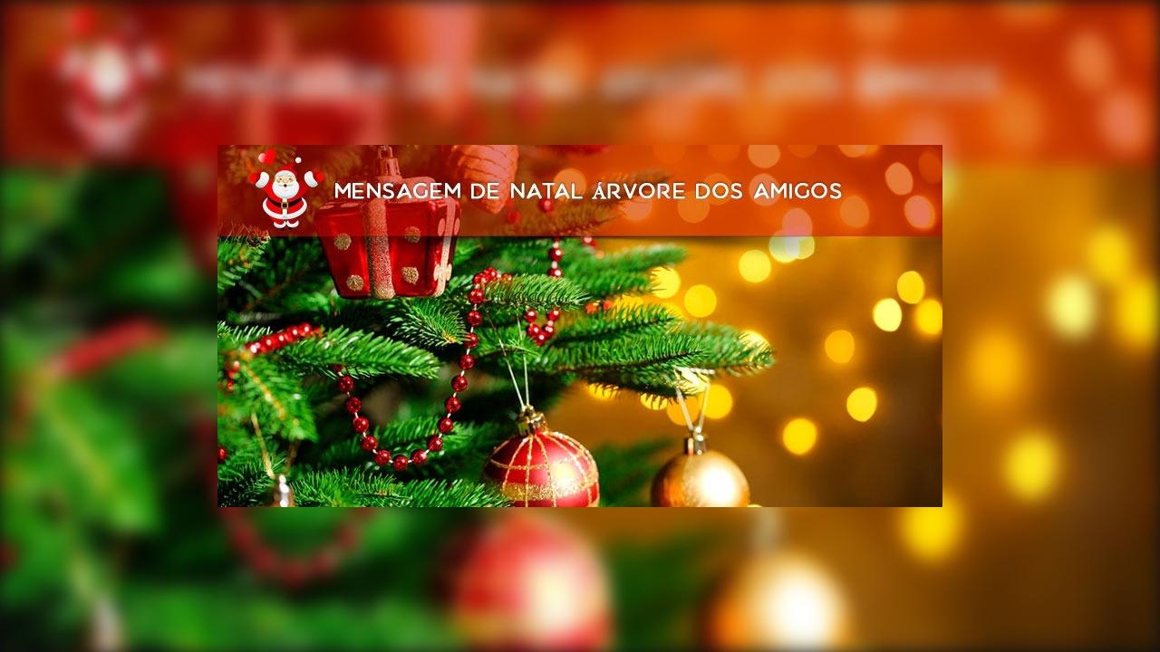 Mensagem de natal árvore dos amigos