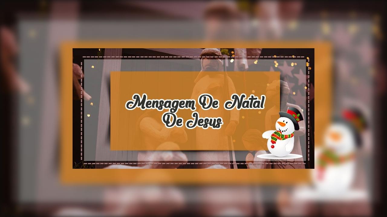 Mensagem De Natal De Jesus - Fica conosco