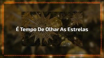 Mensagem De Natal Para Amigas Especial! Natal É Tempo De Olhar Para As Esttrelas