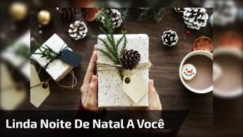 Mensagem De Natal Para Facebook, Para Desejar Uma Linda Noite De Natal!