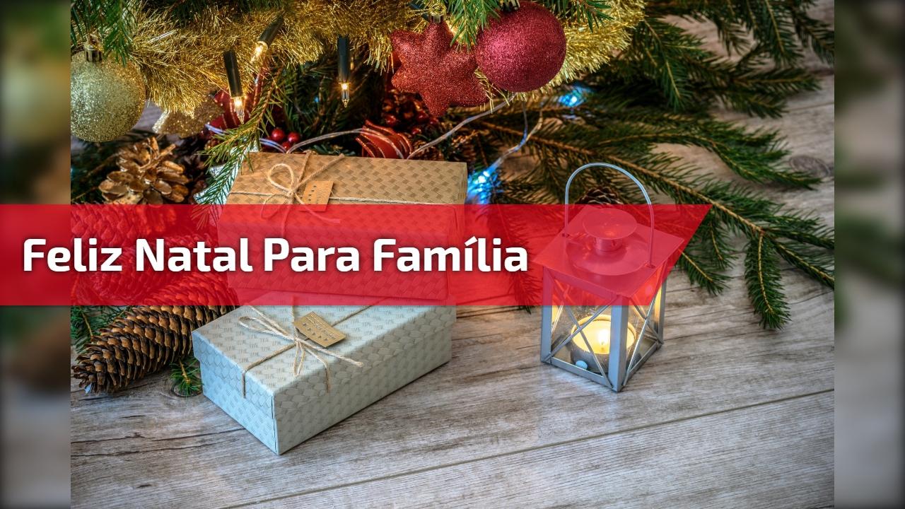 Feliz Natal para Família