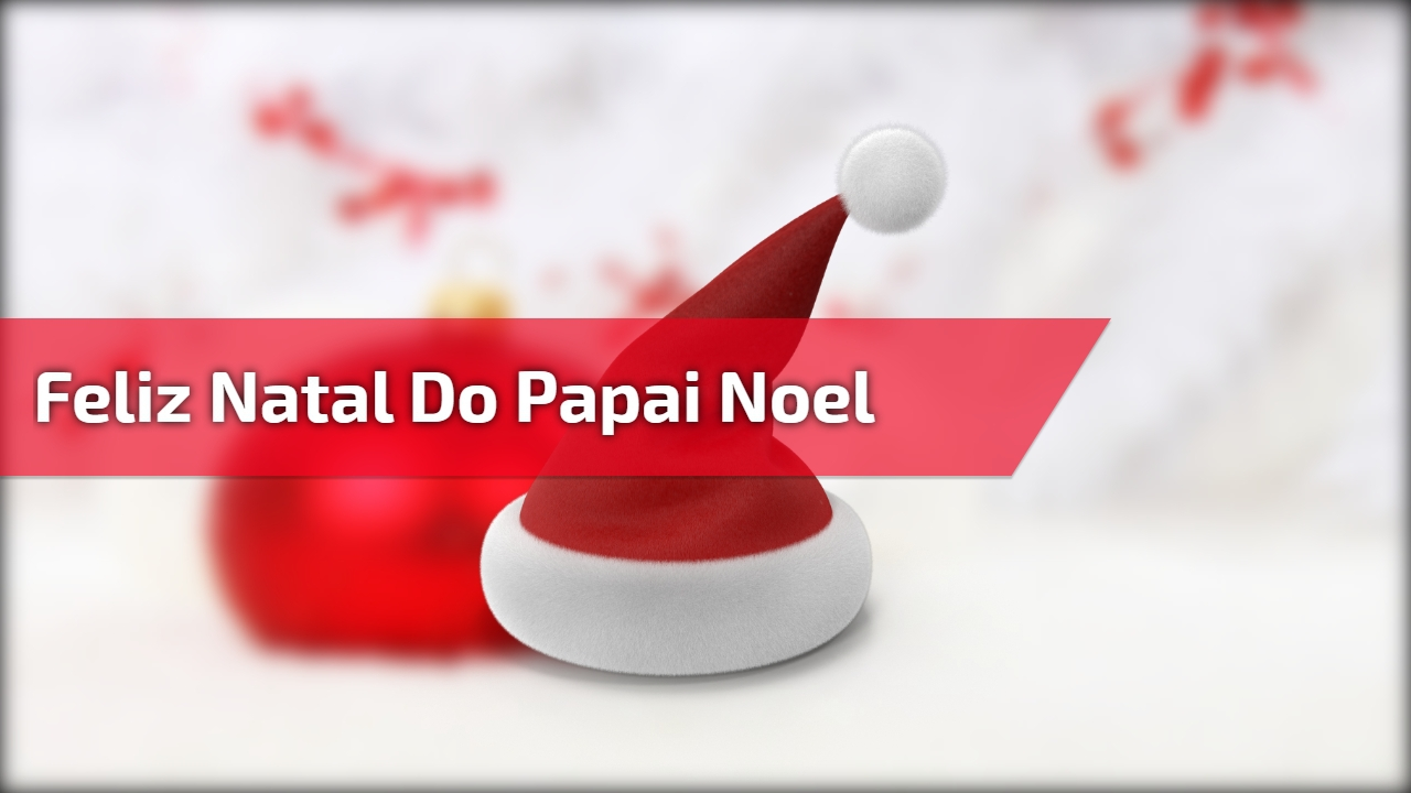 Feliz Natal do Papai Noel