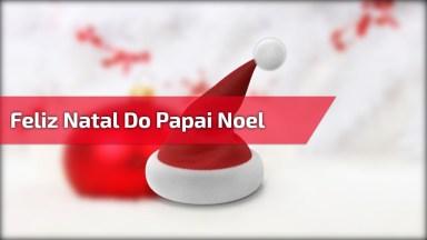 Mensagem Do Papai Noel Para Você Compartilhar Com As Crianças!