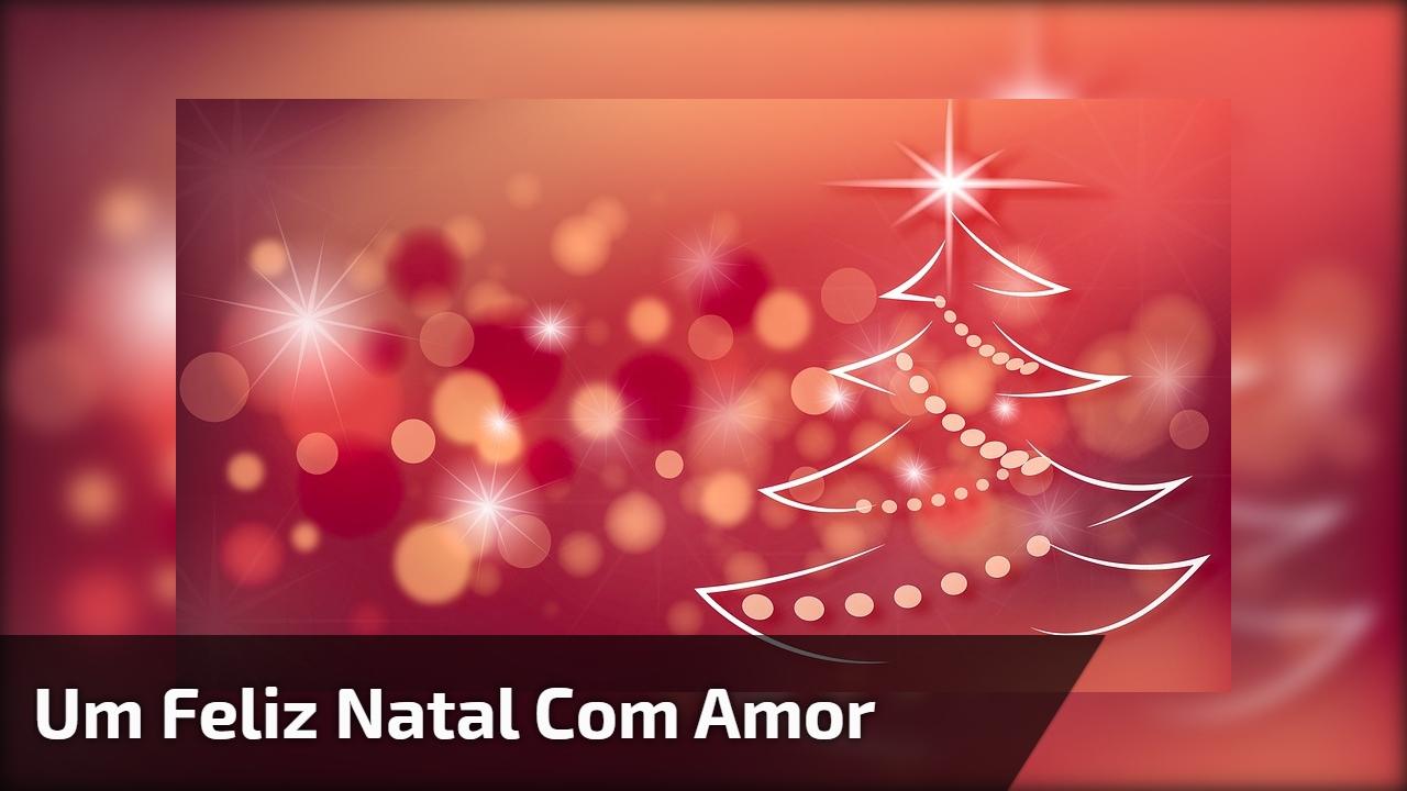 Um Feliz Natal com amor